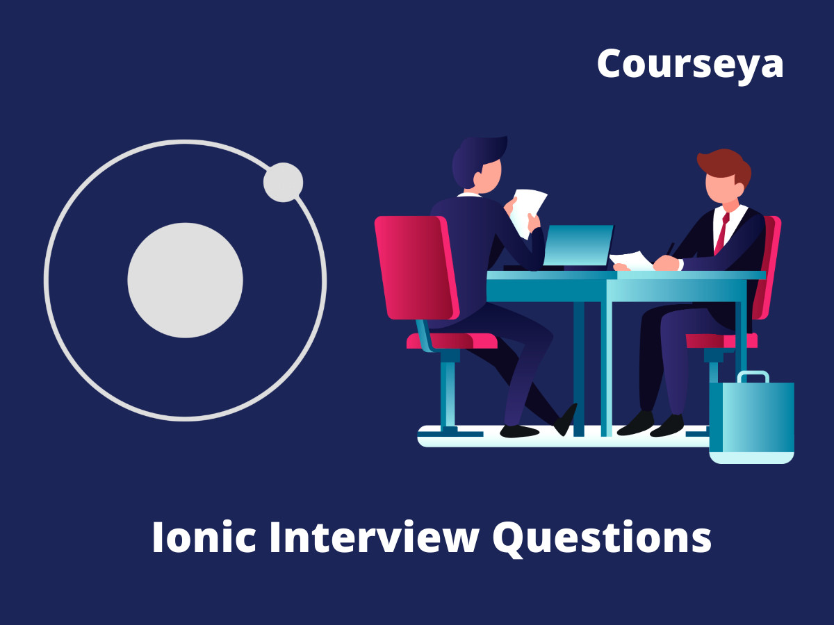 IONIC Framework Interview Questions