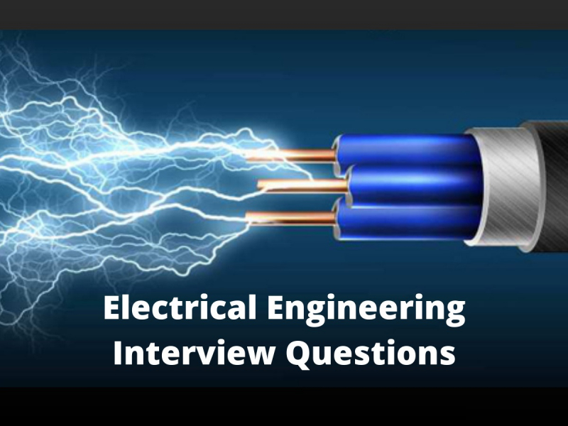 Electrical Engineer Interview Questions