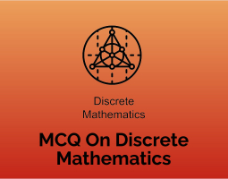 MCQ On Discrete Mathematics
