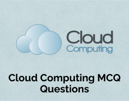 Cloud Computing MCQ Questions