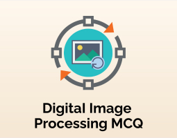 DigitaI Image Processing MCQ