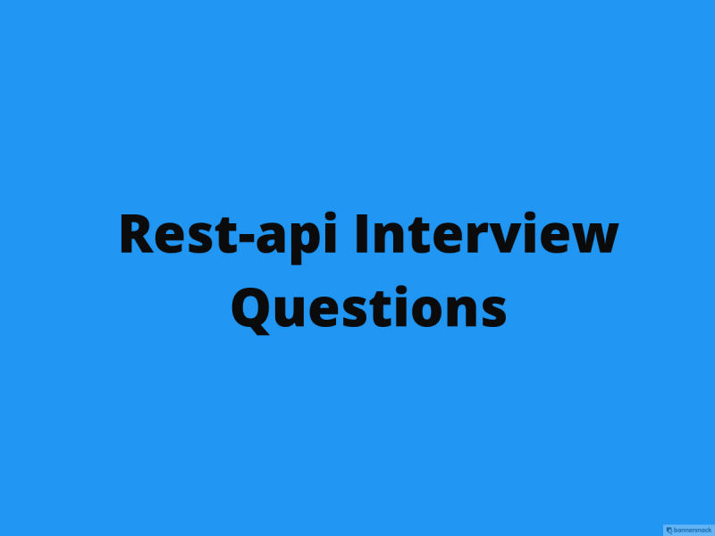 Rest-api Interview Questions