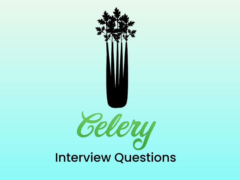 Celery interview questions