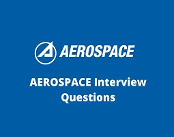 Aerospace Interview questions
