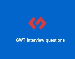 GWT interview questions
