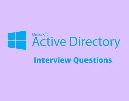 Active Directory Interview Questions