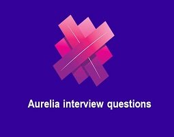 Aurelia Interview Questions