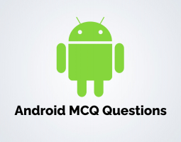 Android MCQ Questions