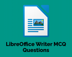 LibreOffice Writer MCQ Questions