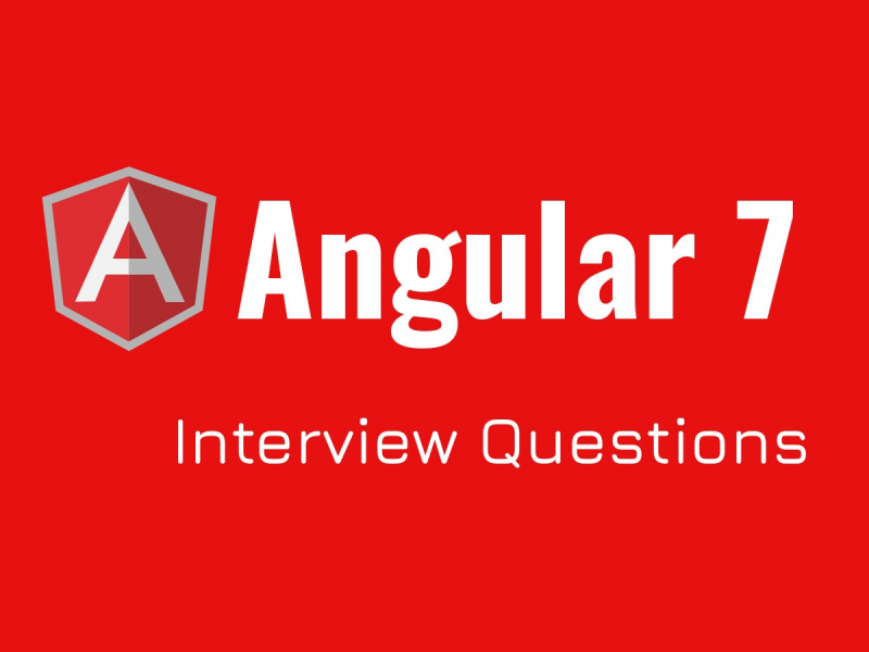 Angular 7 Interview Questions