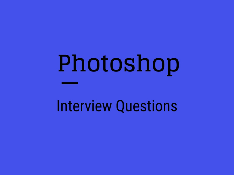Photoshop Interview Questions