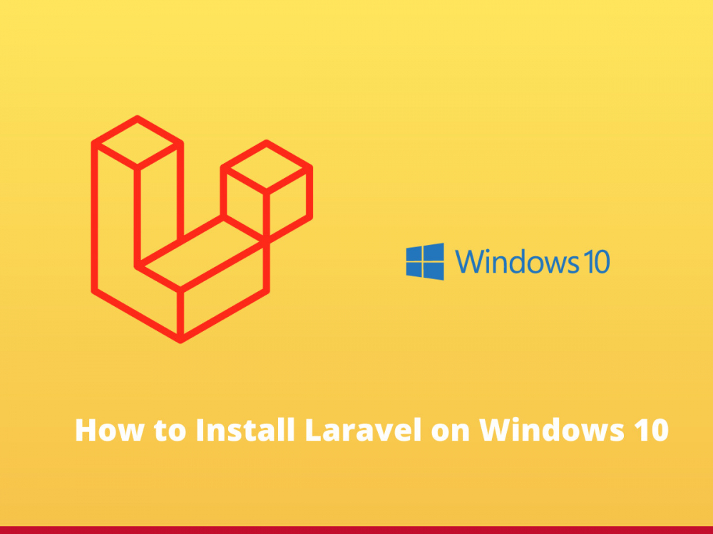 How to Install Laravel on Windows 10