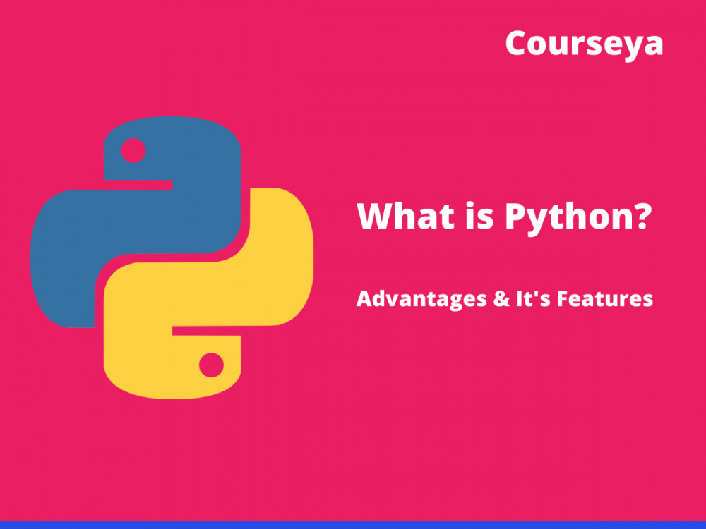 What is Python? Advantages & Features