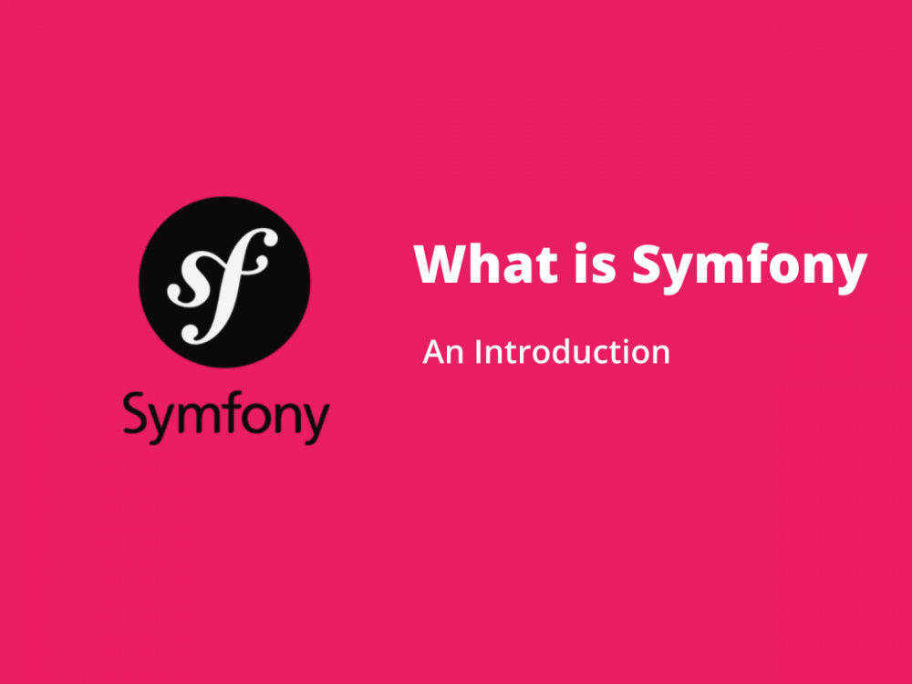 What is Symfony? 6 Reasons to choose this Framework